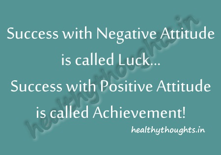 thought-for-the-day-motivational-quotes-Success-with-negative-attitude-is-called-Luck…